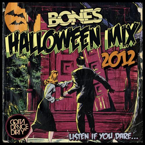 BONES - HALLOWEEN MIX 2012