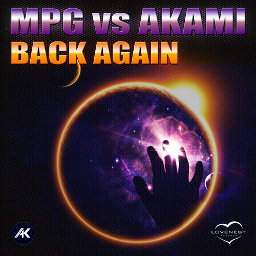 MPG vs. Akami - Back Again (Join the Remix Competition)