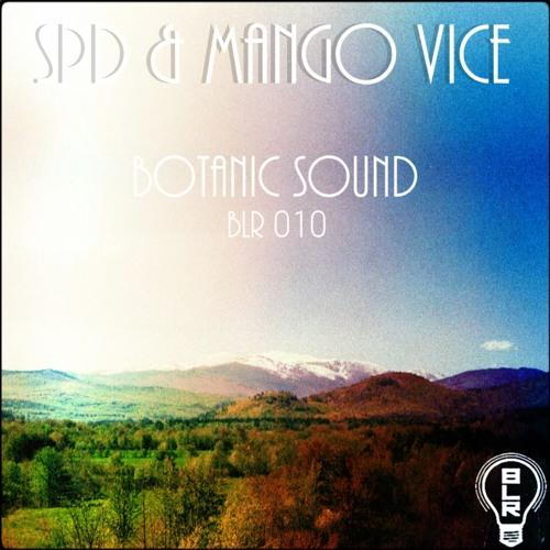 SPD & Mango Vice - 115 scene [BLR010 'SPD & Mango Vice - Botanic Sound']