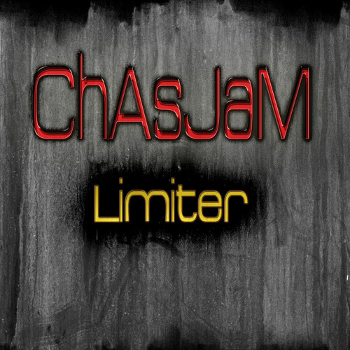 ChAsJaM - Limiter (re-upload)