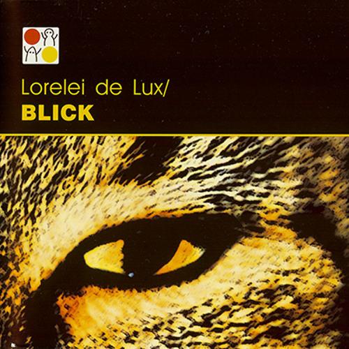 Lorelei de Lux - Blick (Varm version)