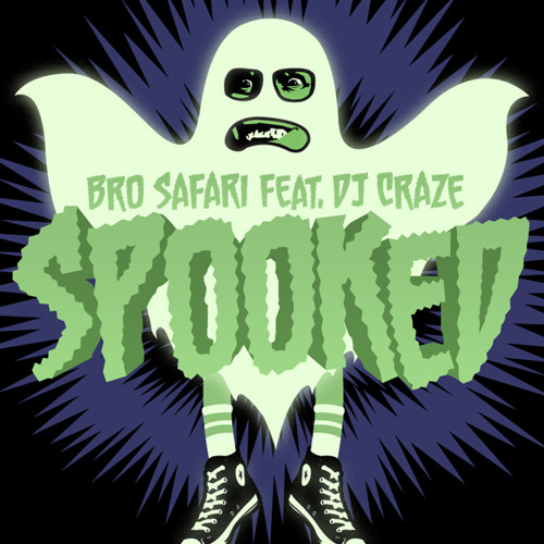 Bro Safari feat. DJ Craze - Spooked [Free Download]