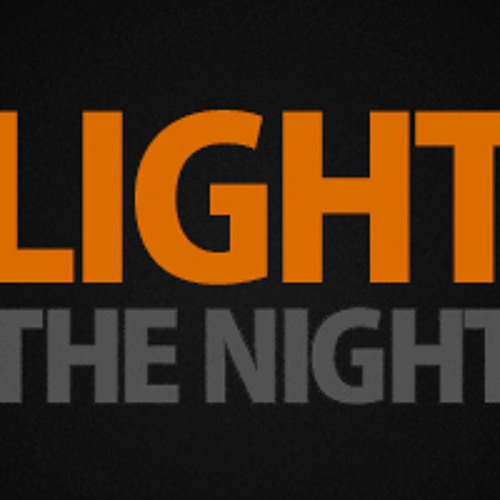 Light The Night Podcast 1 - WARNING:  Sensitive Content