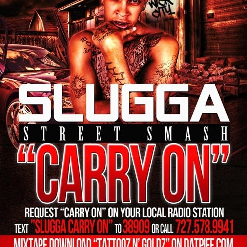 Slugga-CARRY ON