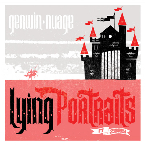 GERWIN & NUAGE ft.2SHY 'Lying Portraits' (forthcoming on vinyl)