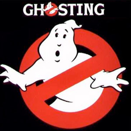 Ghosting (Pro . $ine$)