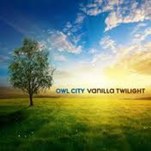 Vanilla Twilight (Owl City Cover)