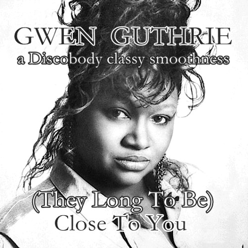 (They Long To Be) Close 2 U (a Discobody classy smoothness)