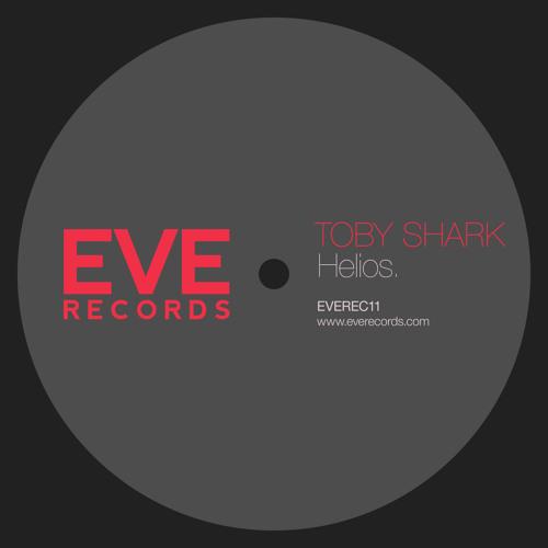 Toby Shark - Helios (Smartrunner Remix) [EVE Records]