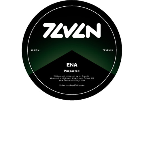 ENA - Purported [Clip] 7even Recordings [Nov 2012]