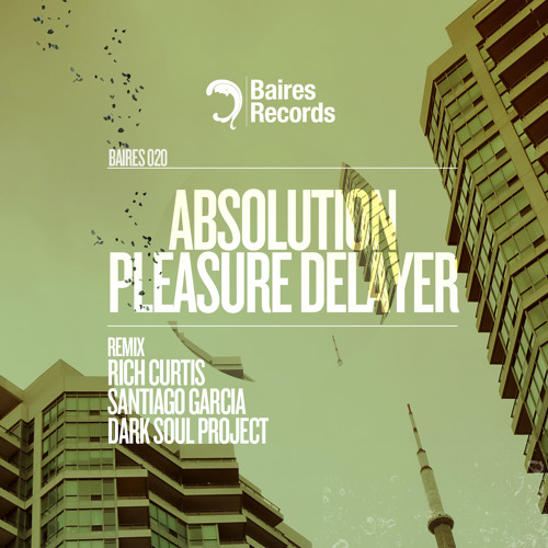 Absolution - Pleasure Delayer (Dark Soul Project In Love Remix) Baires Records