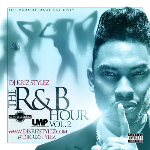 DJ Kriz Stylez - The R&B Hour Volume 2 - LMP