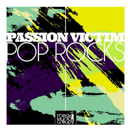 Passion Victim - Pop Rocks [FREE DOWNLOAD]