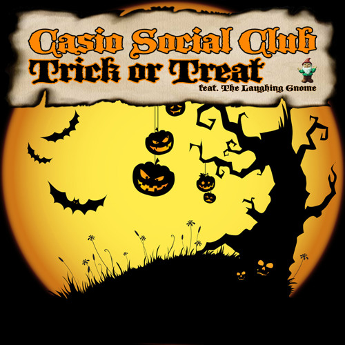 Casio Social Club feat. The Laughing Gnome - Trick or Treat • [FREE DOWNLOAD]