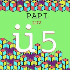 Luv Ü Vol. 5 - Papi