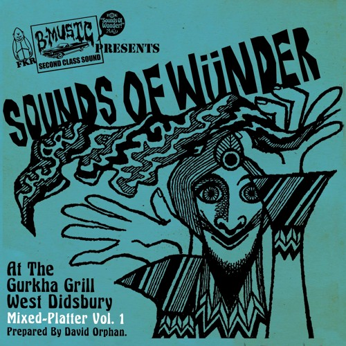 SOUNDS OF WONDER - MIXED PLATTER VOL.1 (GURKHA GRILL 'TAKEAWAY MIX')
