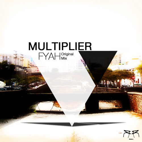 Multiplier - Fyah (Original Mix) [Relentik Records]
