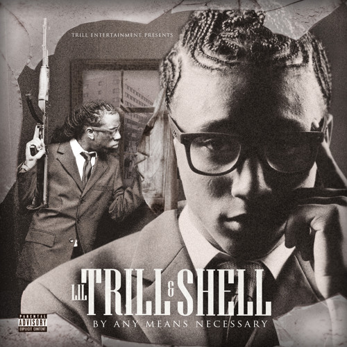 THEY DONT LIKE ME-LIL TRILL & SHELL FT LIL BOOSIE AND YO GOTTI