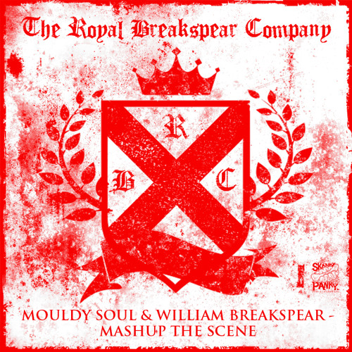 William Breakspear and Mouldy Soul - Mash up the scene (Out NOW!!!)