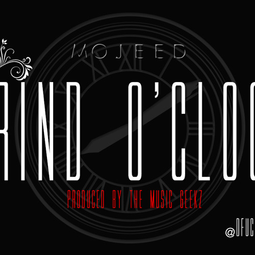 Mojeed - Grind o' clock