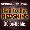 Hail to the Redskins (GoGo Mix)