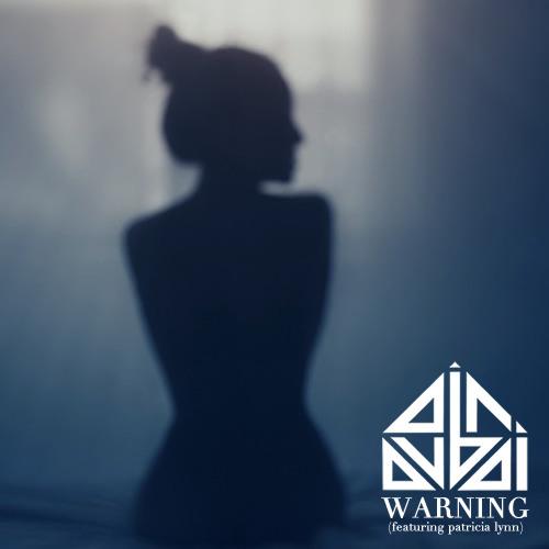 Warning (feat. Patricia Lynn)
