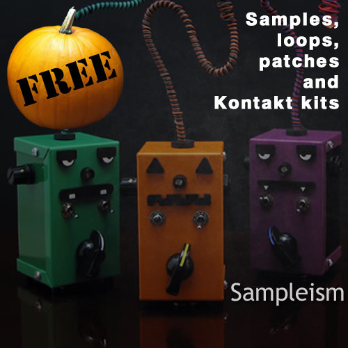 Sampleism - Halloween Special FREE Loops, Samples, Instruments and Patches!