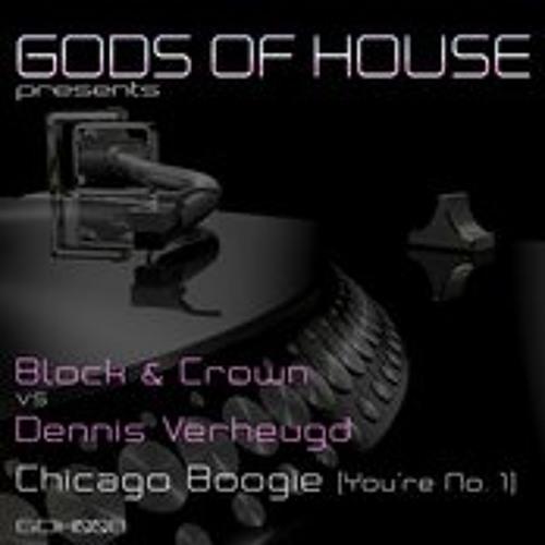 BLOCK & CROWN VS DENNIS VERHEUGD - CHICAGO BOOGIE (YOU'RE NR 1)