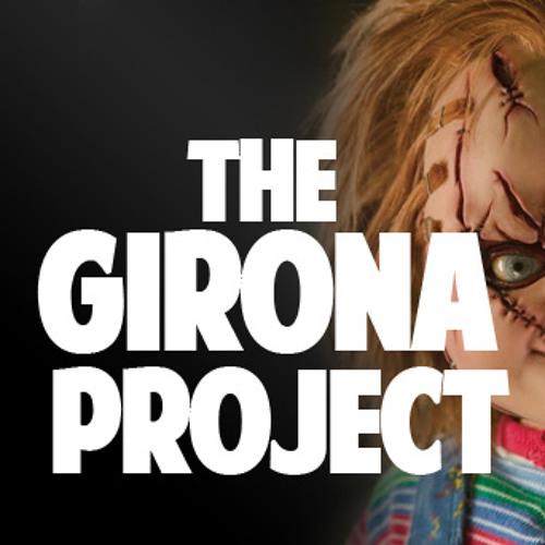 The Girona Project - Chucky