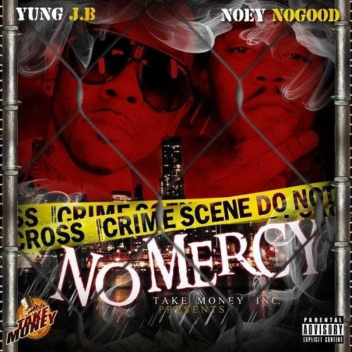 Yung JB & Noey No Good - No Mercy [Prod. by @cycoviZion]