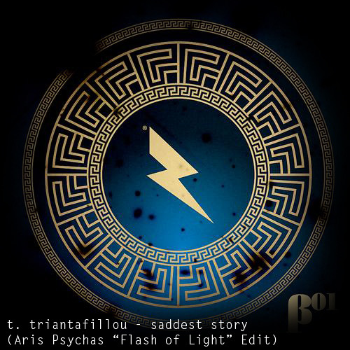 Thodoris Triantafillou - Saddest Story (Aris Psychas 'Flash Of Light' Private Edit)