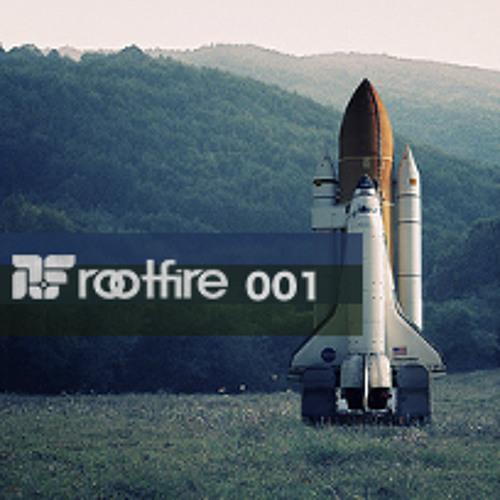 Rootfire Mixtape 001