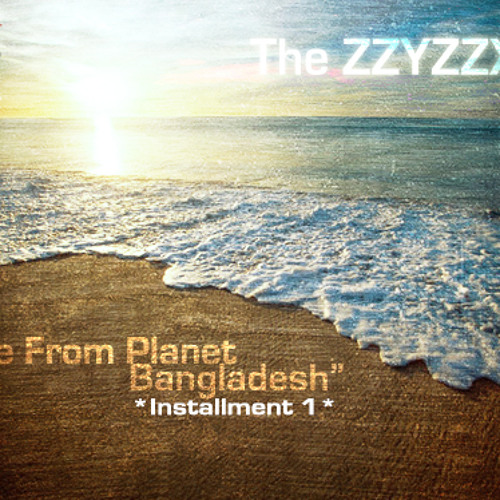 Live From Planet Bangladesh (1st Installment)