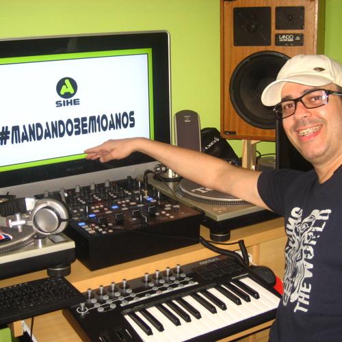 A.Sihe - #Mandandobem10anos
