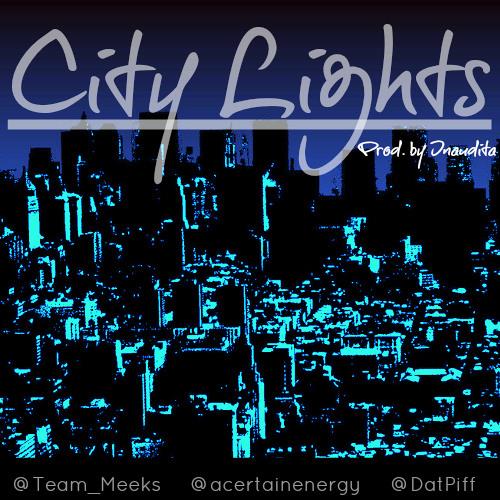 City Lights (Prod. by Inaudita) - V-Meeks & ACE (A Certain Energy)