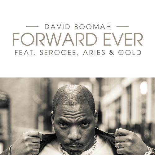 Forward Ever (Feat Serocee) Produced by Aries and Gold
