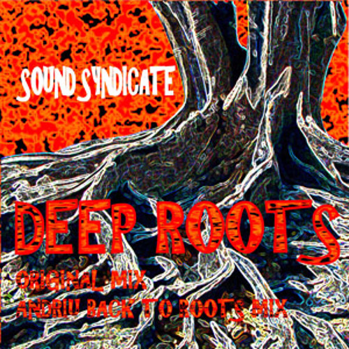 Deep Roots - Sound Syndicate (Preview)