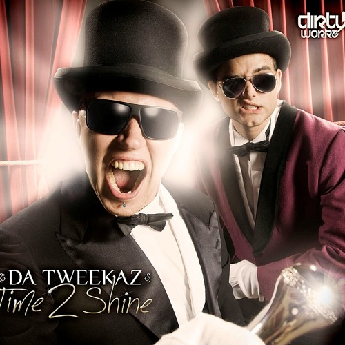 Da Tweekaz - Time 2 Shine