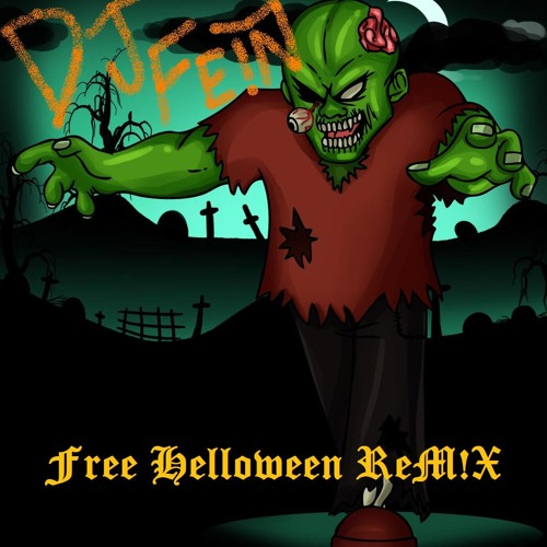 DJ FEIN & Arsnk- Split faced zombie killa (Free Halloween M!X)