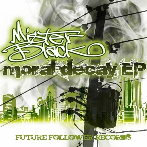 Moral Decay by Mister Black