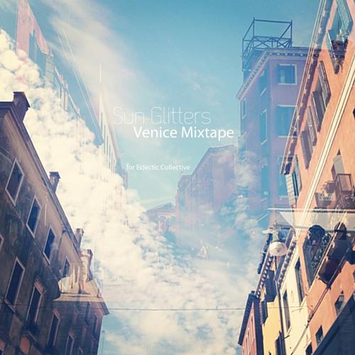 Sun Glitters / Venice Mixtape