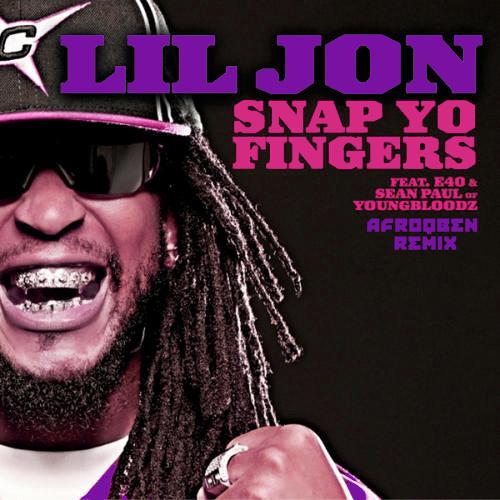 Lil Jon - Snap Yo Fingers (AfroQBen Remix)