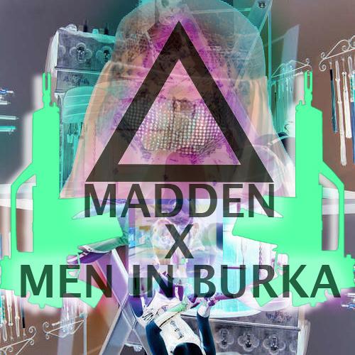 Men In Burka - Click Click Click (MADDEN CryptWalk Remix)