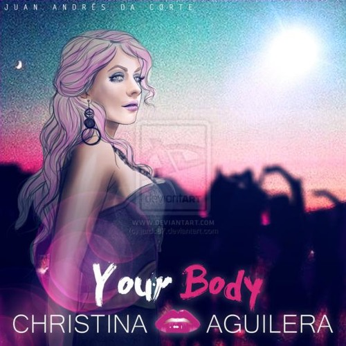 YoUr BoDy Ft. Christina Aguilera [DJ Dan Dolla Ft. A-Dub]
