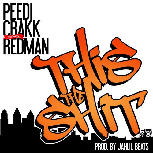 Peedi Crakk ft. Redman - This That Shit Dirty
