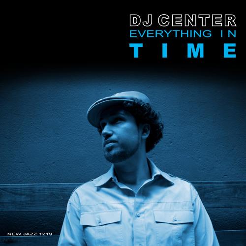 DJ Center - Everything in Time Album