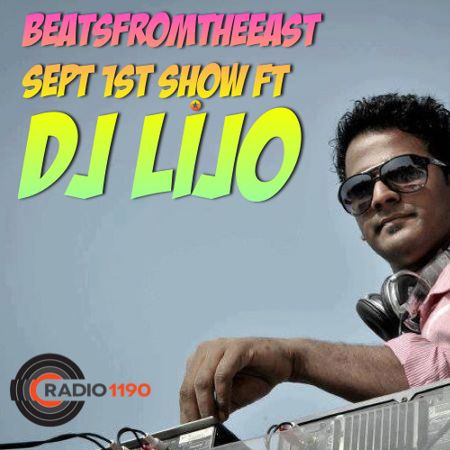 BeatsFromTheEast Sept1st ft DJ LIJO!