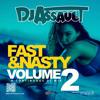 Fast & Nasty Vol 2