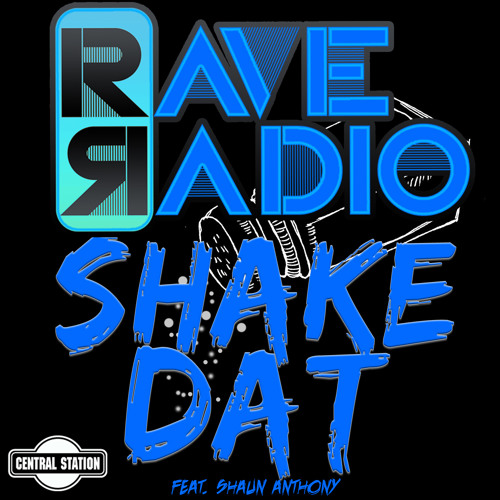 Rave Radio - Shake Dat (Joel Fletcher Remix) OUT NOW!