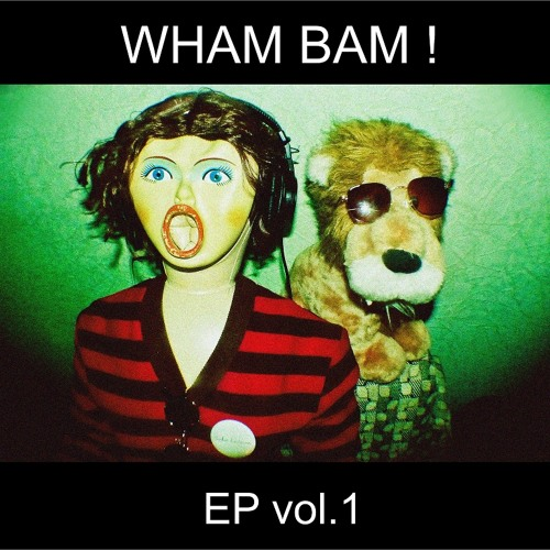 WHAM BAM! – Wake Up/ It's Already Morning
